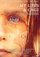 Affiche officielle du film – My Life's a Cage